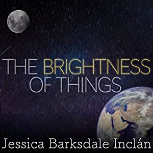 The Brightness of Things Audiobook