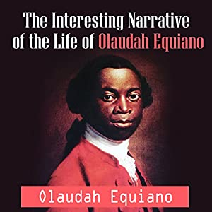 The Interesting Narrative of the Life of Olaudah Equiano Audiobook