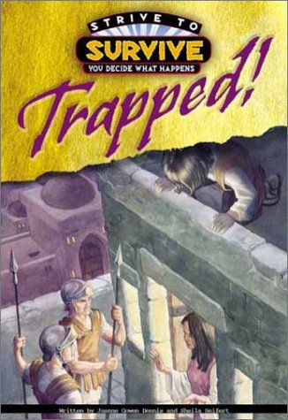 Trapped (Strive to Survive: You Decide What Happens)