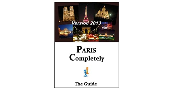 Paris completely - The Guide