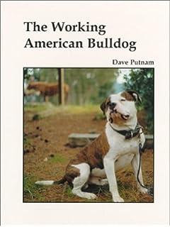 American Bulldog Bible And the American Bulldog: Your Perfect