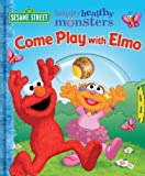 Come Play with Elmo!, Constance Allen, 0794407781