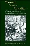 Yeoman vs. Cavalier, Ritchie  Devon Watson, 0807125253