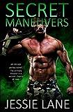 Secret Maneuvers (Ex Ops Series) (Volume 1) by  Jessie Lane in stock, buy online here