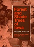 Forest and Shade Trees of Iowa 9780813807348