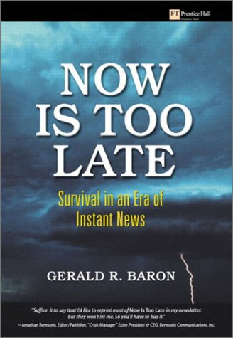 Download Now Is Too Late: Survival in an Era of Instant News PDF