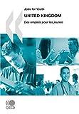 Jobs for Youth/Des emplois pour les jeunes Jobs for Youth/Des emplois pour les jeunes: United Kingdom 2008