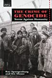 The Crime of Genocide, Ray Spangenburg and Kit Moser, 0766012492