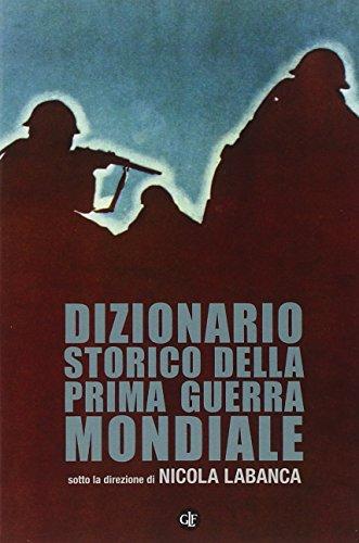 Dizionario storico della Prima guerra mondiale N. Labanca