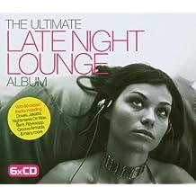 Ultimate Late Night Lounge Album