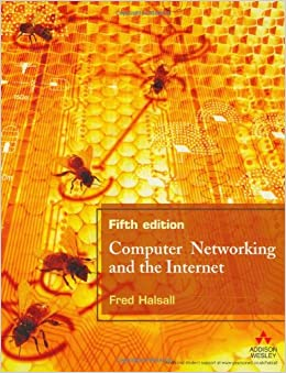 Computer Networking and the Internet (5th Edition)