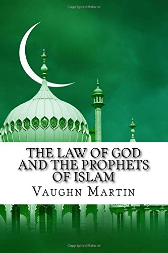 The Law of God and the Prophets of Islam