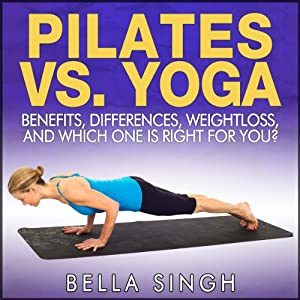 Pilates vs. Yoga Audiobook