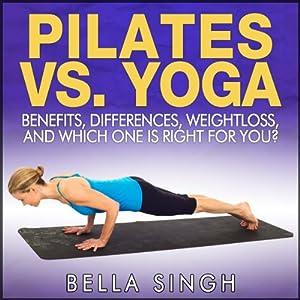 Pilates vs. Yoga Audiobook