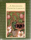 img - for Medieval Flower Garden book / textbook / text book