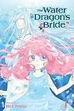 The Water Dragon's Bride, Vol. 1