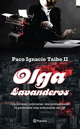 Olga Lavanderos de Paco Ignacio Taibo II