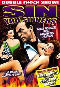 Sin You Sinners/Dance Hall Racket