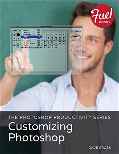 The Photoshop Productivity Series: Customizing Photoshop (Fuel) Pdf
