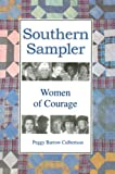 Southern Sampler, Peggy Barrow Culbertson, 1886057877