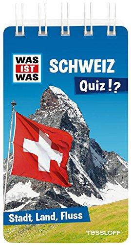 WAS IST WAS Quiz Schweiz: Über 100 Fragen und Antworten! Mit Spielanleitung und Punktewertung (WAS IST WAS Quizblöcke)