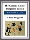 Front cover for the book The Curious Case of Benjamin Button by F. Scott Fitzgerald
