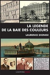 La légende de la baie des couleurs, Dionigi, Laurence