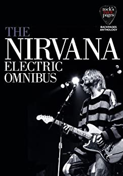 The Nirvana Electric Omnibus (Backpages Anthologies) by [Various]