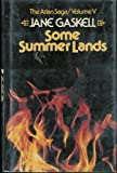 Some Summer Lands, Jane Gaskell, 0312743629
