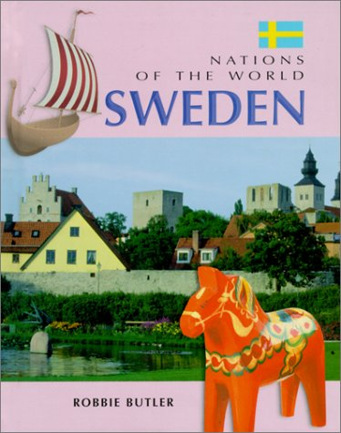 Download Sweden (Nations of the World (Austin, Tex.).) ebook