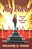My Pack, Walter F. Todd, 1478705760