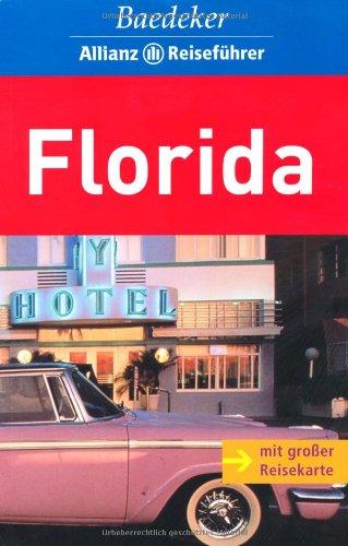 Florida. Baedeker Allianz Reiseführer - Martin Limbeck