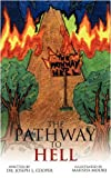 The Pathway to Hell, Joseph L. Cooper, 1438911017