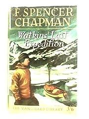 Watkins' Last Expedition af F. Spencer…