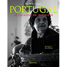 Portugal: la cuisine de ma mère [ancienne édition]