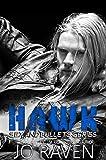 Hawk (Sex and Bullets Book 2)
