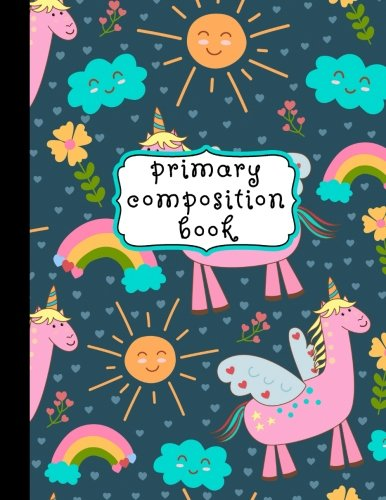 Primary Composition Book: Unicorn Primary Composition Notebook K-2, Primary Composition Books, Unicorn Notebook For Girls, Handwriting Notebook (Top ... For Kindergarten, 1st, & 2nd Grades, 8.5