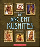 The Ancient Kushites (People of the Ancient World)