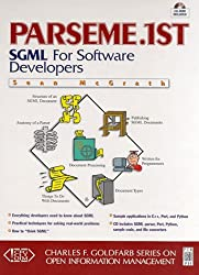 Sgml for Software Engineers B/CD: Sgml for Software Developers (The Charles F. Goldfarb series on open information management)