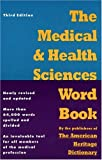 The Medical and Health Sciences Word Book, , 0395606640