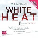 White Heat | M. J. McGrath