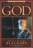 Experiencing God: Knowing and Doing the Will of God,Revised and Expanded