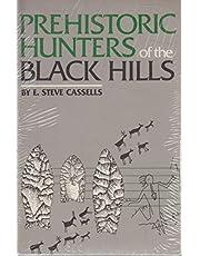 Prehistoric Hunters of the Black Hills