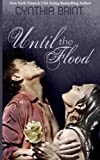 Until the Flood, Cynthia Brint, 1492764078
