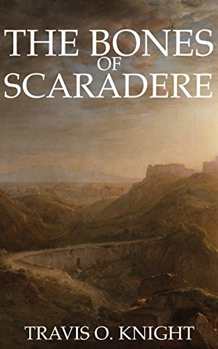 The Bones of Scaradere ($0.99)