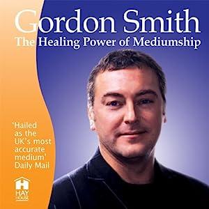 Healing Power of Mediumship Hörbuch