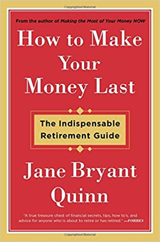 Book How to Make Your Money Last: The Indispensable Retirement Guide