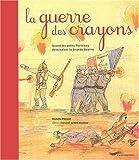 Image de La guerre des crayons (French Edition)