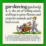 Gardening, Henry Beard and Roy McKie, 0894802003