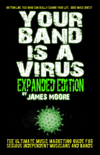 Your Band Is A Virus - Expanded Edition (Best Social Media Sites For Musicians)